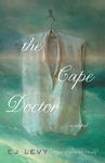 The Cape Doctor - E. J. Levy (Hardcover)