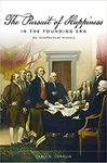 The Pursuit Of Happiness In The Founding Era - Carli N. Conklin (Paperback)