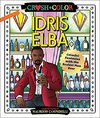 Crush And Color: Idris Elba - Maurizio Campidelli (Paperback)