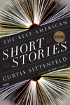 The Best American Short Stories 2020 - Curtis Sittenfeld (Hardcover)