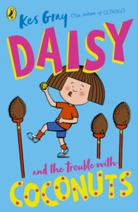 Daisy And The Trouble With Coconuts - Kes Gray (Paperback) - Cover