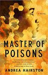 Master Of Poisons - Andrea Hairston (Hardcover)