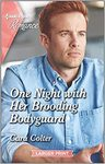One Night with Her Brooding Bodyguard - Cara Colter (Paperback)