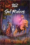 Soul Riders: The Legend Awakens - Helena Dahlgren (Hardcover)