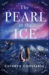 The Pearl In The Ice - Cathryn Constable (Paperback)