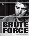 Criterion Collection: Brute Force (Region A Blu-ray)