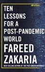 Ten Lessons For A Post-Pandemic World - Fareed Zakaria (Hardcover)