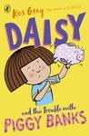 Daisy And The Trouble With Piggy Banks - Kes Gray (Paperback)
