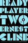 Ready Player Two - Ernest Cline (Trade Paperback)