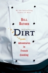 Dirt - Bill Buford (Hardback)