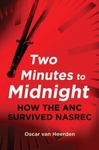 Two Minutes to Midnight: Will Ramaphosa's ANC survive? - Oscar Van Heerden (Paperback)