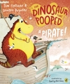 Dinosaur That Pooped a Pirate - Tom Fletcher (Paperback)