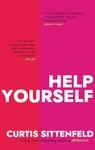 Help Yourself - Curtis Sittenfeld (Hardcover)