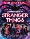 100% Unofficial Stranger Things - Amy Wills (Hardcover)