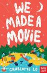 We Made a Movie - Charlotte Lo (Paperback)