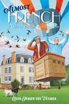 Almost French - Louis Jansen van Vuuren (Trade Paperback)