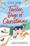 Twelve Dogs of Christmas - Lizzie Shane (Paperback)