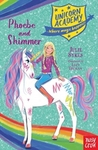 Unicorn Academy: Phoebe and Shimmer - Julie Sykes (Paperback)