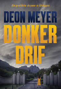 Donkerdrif - Deon Meyer (Trade Paperback) - Cover