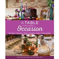 A Table For Every Occasion - Fransie Snyman , Katrien Van Zyl , Wilsia Metz (Paperback)