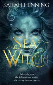 Sea Witch - Sarah Henning (Hardcover) - Cover