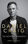 Daniel Craig - The Definitive Biography - Sarah Marshall (Paperback)
