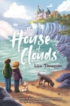 House of Clouds - Lisa Thompson (Paperback)