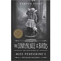 Miss Peregrine 05: Conference of Birds - Ransom Riggs (Paperback)