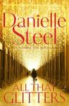 All That Glitters - Danielle Steel (Trade Paperback)
