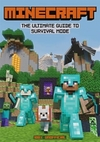 Minecraft: The Ultimate Guide to Survival Mode - Daniel Lipscombe (Paperback)