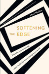 Softening the Edge Book to Inspire - Mimi Nicklin (Paperback)