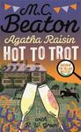 Agatha Raisin: Hot to Trot - M.C. Beaton (Hardcover)