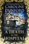 A Death In the Hospital - Caroline Dunford (Paperback)