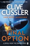 Final Option : 'the Best One Yet' - Clive Cussler (Paperback)