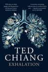 Exhalation - Ted Chiang (Paperback)