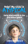 Help! My Child Is Atypical - Christien Neser (Paperback)