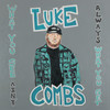 Luke Combs - What You See Ain't Always What You Get (CD)