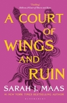 A Court of Wings and Ruin - Sarah J. Maas (Paperback)