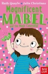 Magnificent Mabel and the Magic Caterpillar - Ruth Quayle (Paperback)