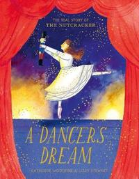 A Dancer's Dream - Katherine Woodfine (Hardcover) - Cover