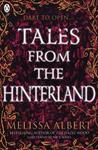Tales From the Hinterland - Melissa Albert (Paperback)