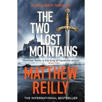 Two Lost Mountains - Matthew Reilly (Trade Paperback)