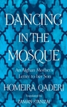Dancing In The Mosque - Homeira Qaderi (Paperback)
