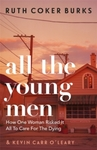 All The Young Men - Ruth Coker Burks (Paperback)