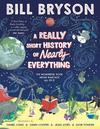 A Really Short History of Nearly Everything - Bill Bryson (Hardcover)