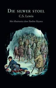 Narnia: Silwer Stoel - C. S. Lewis (Paperback)