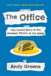 The Office: The Untold Story of the Greatest Sitcom of the 2000s: An Oral History - Andy Greene (Paperback)