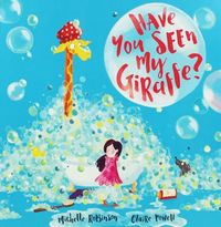 Have You Seen My Giraffe? - Michelle Robinson (Paperback) - Cover