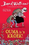 Ouma is 'n Kroek - David Walliams (Paperback)