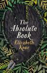 The Absolute Book - Elizabeth Knox (Trade Paperback)